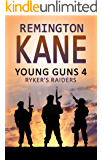 Young Guns 4: Ryker's Raiders