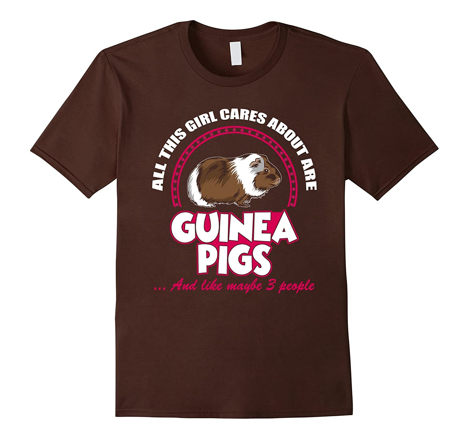 All This Girl Cares About Are Guinea Pigs T-Shirt-TD