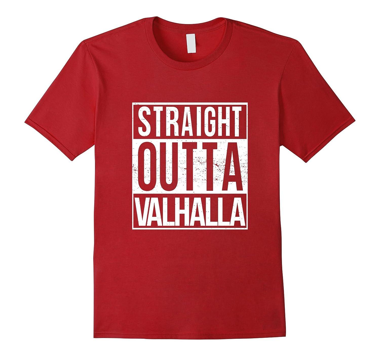 Straight Outta Valhalla Tee Son Odin Viking Wolf gods Symbol-TH