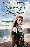 Pengelly's Daughter: A sweeping Cornish saga