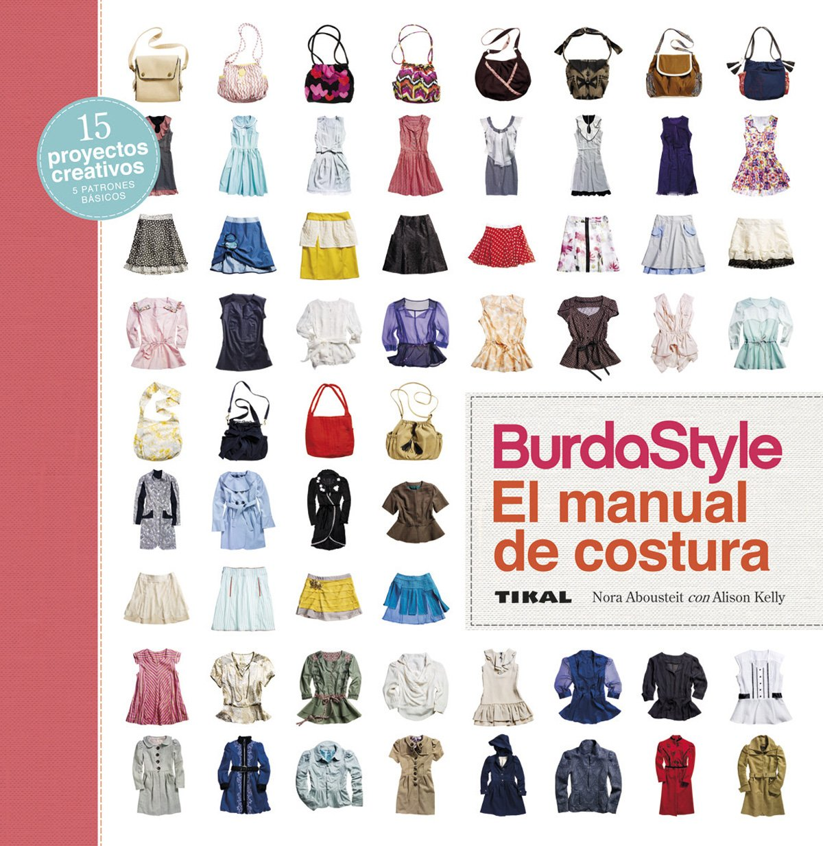 BurdaStyle. El manual de costura: Amazon.es: Tikal Ediciones S A: Libros