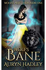 Wolf's Bane (Wolves Next Door Book 1) Kindle Edition