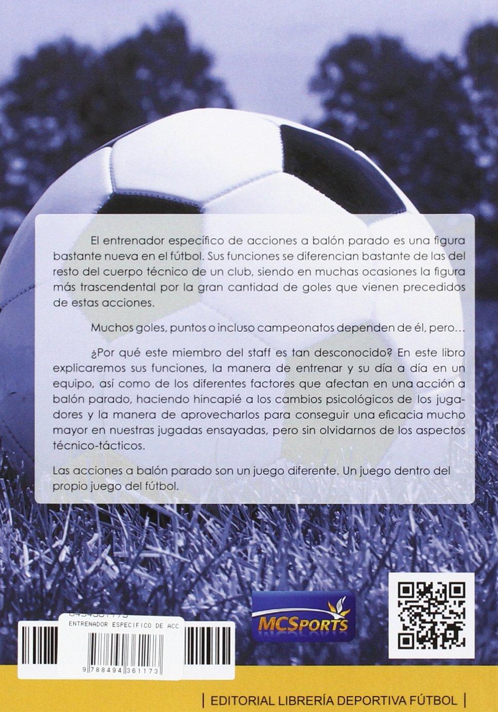 El entrenador específico de acciones a balón parado: Amazon.es ...