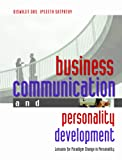 Business Communication and Personality Development: Lessons for Paradigm Change in Personality