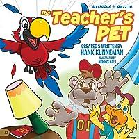 The Teacher's Pet: A Mutzphey and Milo Adventure