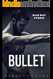 Bullet (Blue Boy Book 1)