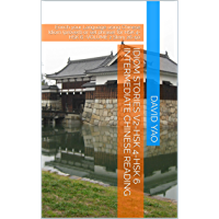 Idiom Stories V2-HSK 4-HSK 6 Intermediate Chinese Reading : Enrich your Language using Chinese Idiom (proverb or set…