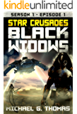 Star Crusades: Black Widows - Season 1: Episode 1