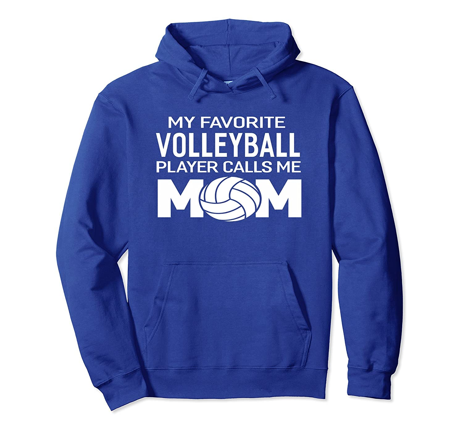 My Favorite Volleyball Player Calls Me Mom Hoodie Women-alottee gift
