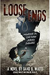 LOOSE ENDS: Murder in the New Jersey suburbs Kindle Edition