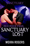 Sanctuary Lost (Red Rock Pass #2)