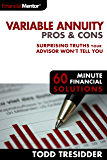 Variable Annuity Pros & Cons (60 Minute Financial Solutions Book 2)