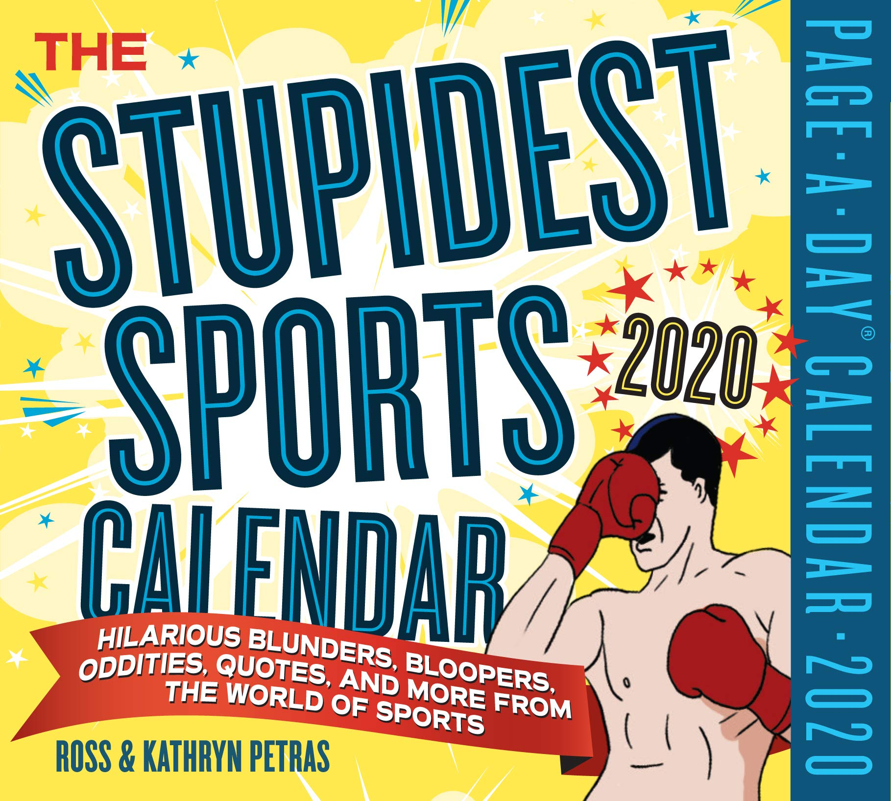 Sports Calendar 2020 Stupidest Sports Page A Day Calendar 2020: Kathryn Petras, Ross