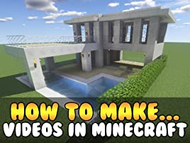 Amazon Com Watch How To Make Videos In Minecraft Prime Video