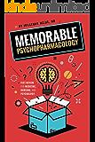 Memorable Psychopharmacology