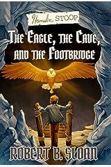 Hamelin Stoop: The Eagle, the Cave, and the Footbridge (Hamelin Stoop series) Paperback