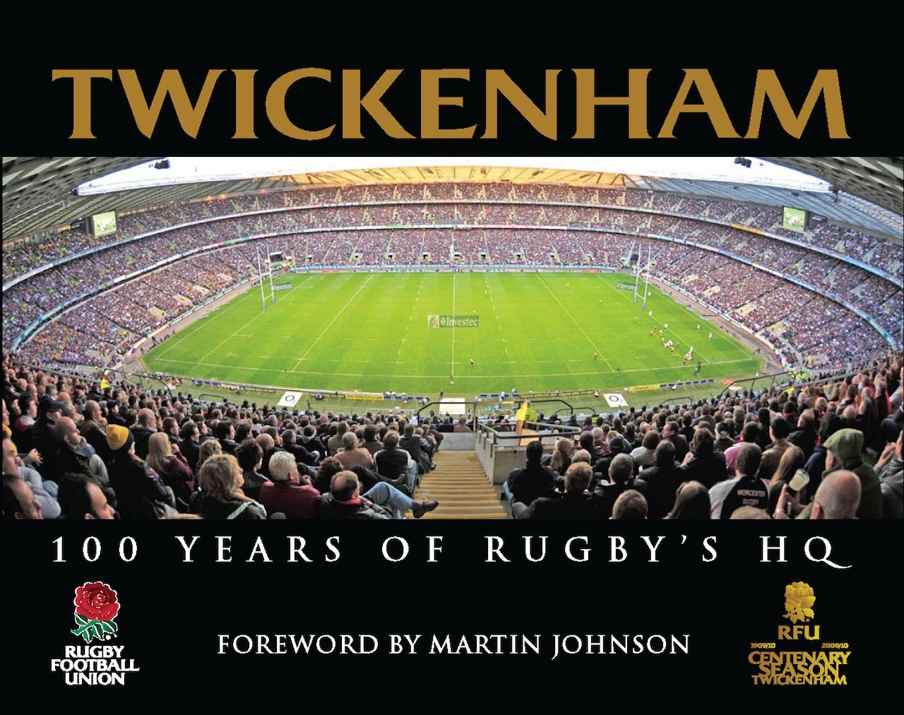 Download Twickenham: 100 Years of Rugby's HQ ebook