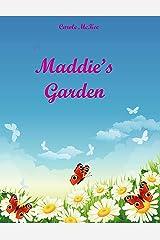 Maddie's Garden Kindle Edition
