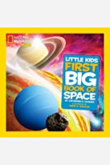 Little Kids First Big Book of Space (First Big Book) (National Geographic Little Kids First Big Books) Hardcover