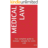 Medical Law: Your complete guide to revision - suitable for LLB & LLM