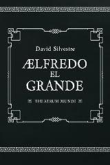 Alfredo el Grande (Spanish Edition) Kindle Edition