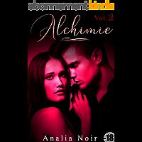 Alchimie (Livre 2): [New Romance Adulte]