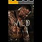 Wild (Alpha Brotherhood Book 4)