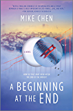 A Beginning at the End: a novel of hope and recovery after pandemic