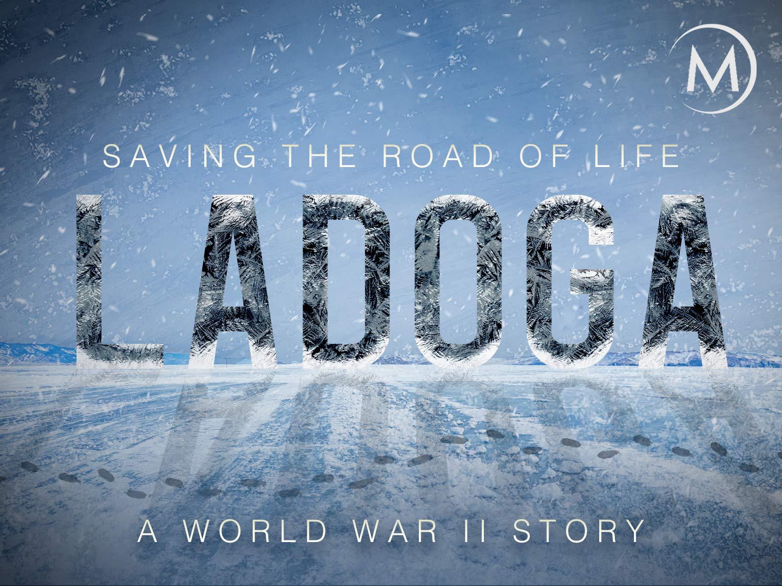 Ladoga: Saving the Road of Life, A World War II Story on Amazon Prime Video UK
