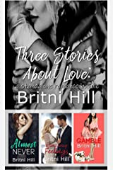 Three Stories About Love: a standalone romance bundle Kindle Edition