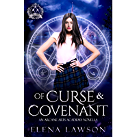 Of Curse and Covenant: A Reverse Harem Academy Romance (Arcane Arts Academy Book 0) (English Edition)