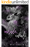 Inhale, Exhale. (Hollow Ridge Book 1)