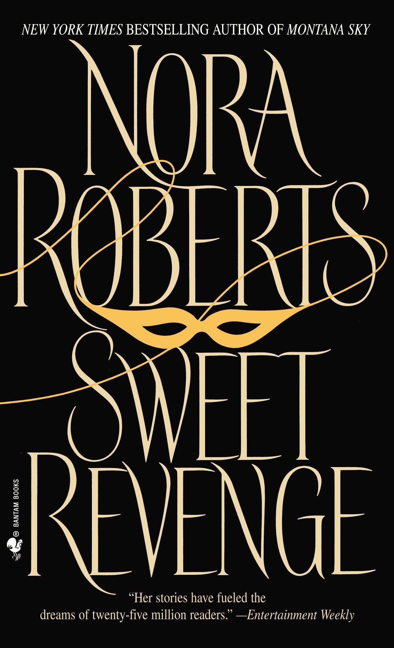 Sweet Revenge: Amazon co uk: Nora Roberts: 9780553278590: Books