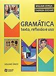 Gramática - Texto, Reflexão e Uso