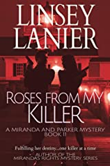 Roses from My Killer (A Miranda and Parker Mystery Book 11) Kindle Edition
