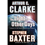 The Light of Other Days: A Novel of the Transformation of Humanity (English Edition)