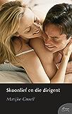 Skoonlief en die dirigent (Afrikaans Edition)