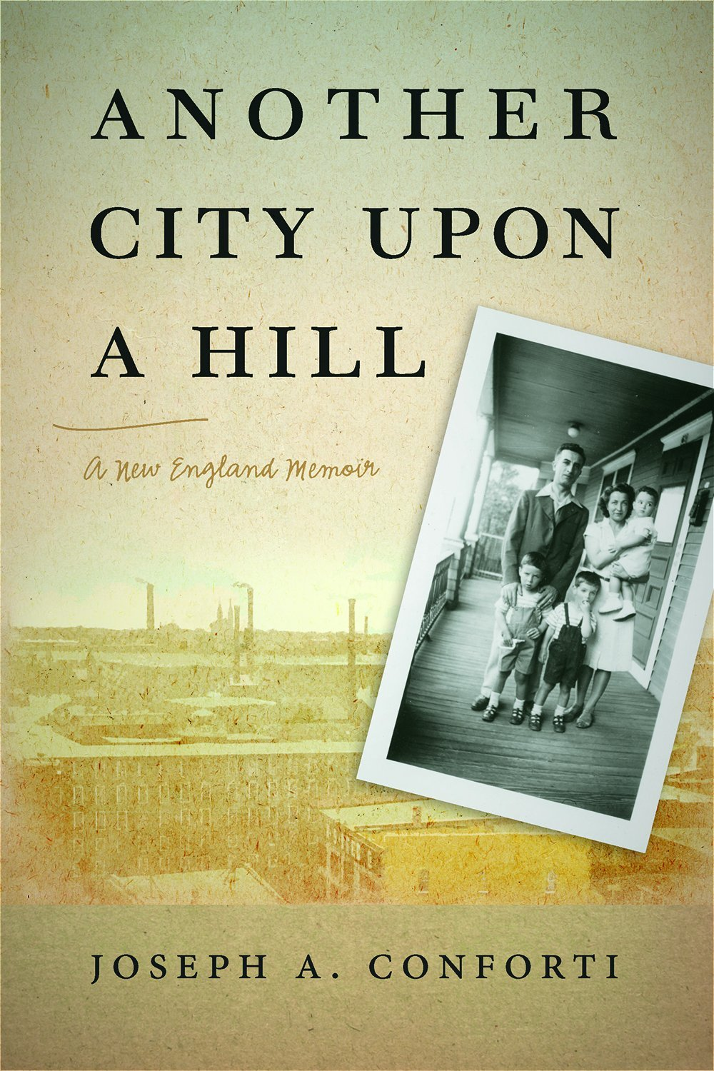 Download Another City upon a Hill: A New England Memoir (Portuguese in the Americas Series) ebook