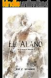 El Alano: Las Cenizas de Hispania