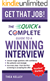 Get That Job!: The Quick and Complete Guide to a Winning Interview (English Edition)
