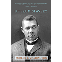 Up from Slavery (English Edition)