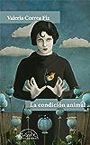 La condición animal (Voces / Literatura nº 231)