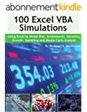 100 Excel VBA Simulations: Using Excel VBA to Model Risk, Investments, Genetics, Growth, Gambling, and Monte Carlo Analysis (English Edition)