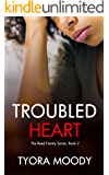Troubled Heart: A Novella (The Reed Family Book 2)