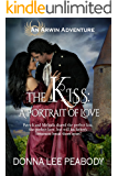 The Kiss: A Portrait of Love (Arwin Adventures Book 6)