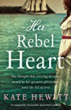 Her Rebel Heart: A completely irresistible historical romance (Far Horizons Book 2)
