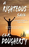 A Righteous Sail - A Connie Barrera Thriller: The 10th Novel in the Caribbean Mystery and Adventure Series (Connie Barrera Thrillers) (English Edition)