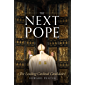 The Next Pope: The Leading Cardinal Candidates (English Edition)