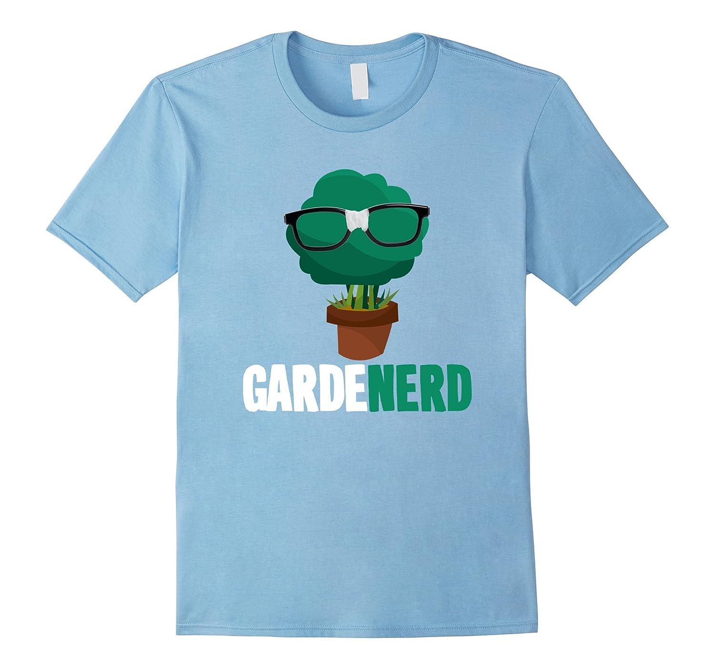 93db4121 Garden Nerd Funny Graphic Gardening T-shirt-CL – Colamaga