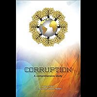 Corruption — A Comprehensive Study (English Edition)